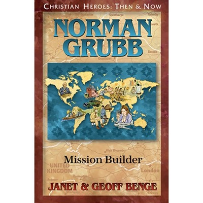 Christian Heroes: Norman Grubb (Paperback)