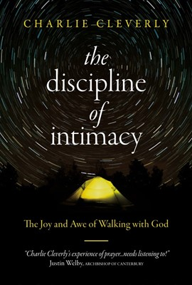 The Discipline of Intimacy (Paperback)