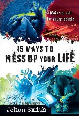 15 Ways to Mess up Your Life (Paperback)