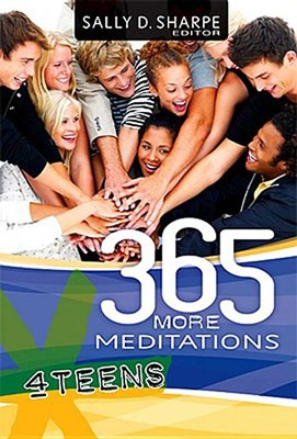365 More Meditations for Teens (Paperback)