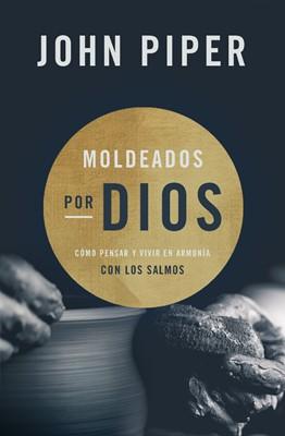 Moldeados por Dios (Paperback)