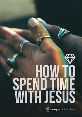 How to Spend Time with Jesus (Booklet)