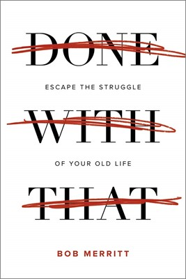 Done With That (Paperback)