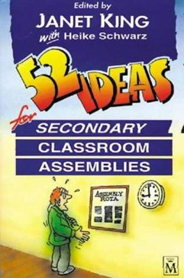 52 Ideas for Secondary Classroom Assemblies (Paperback)