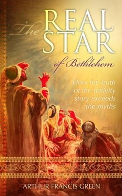 The Real Star of Bethlehem (Paperback)