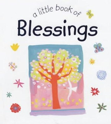 Little Book of Blessings, A (Hard Cover)