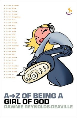 A-Z of Being a Girl of God (Paperback)