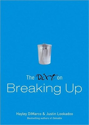 The Dirt on Breaking Up (Paperback)