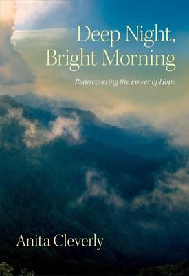Deep Night, Bright Morning (Paperback)