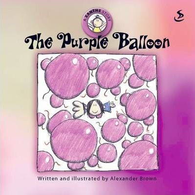 Xanthe Story: The Purple Balloon, A (Paperback)