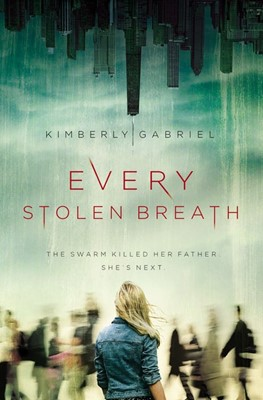 Every Stolen Breath (Hard Cover)