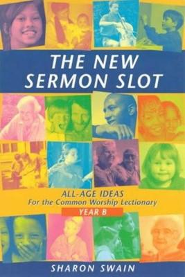 New Sermon Slot, The (Year B) (Paperback)