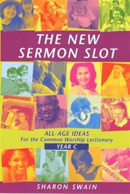 New Sermon Slot, The (Year C) (Paperback)