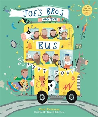 Joe's Bros and the Bus That Goes (Paperback)