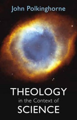 Theology in a Context of Science (Paperback)
