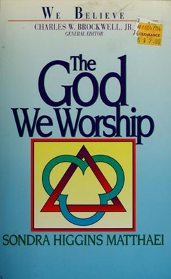 The God We Worship (Paperback)
