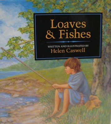 Loaves and Fishes (Hard Cover)