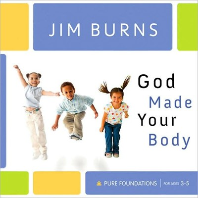 God Made Your Body (Hard Cover)