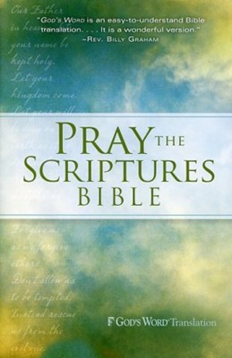 Pray the Scriptures Bible (Hard Cover)