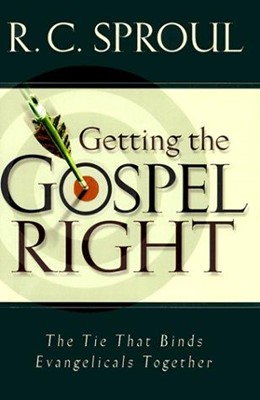 Getting the Gospel Right (Hard Cover)