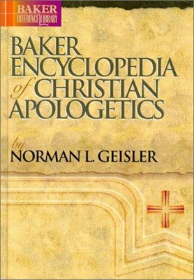 Baker Encyclopedia of Christian Apologetics (Hard Cover)