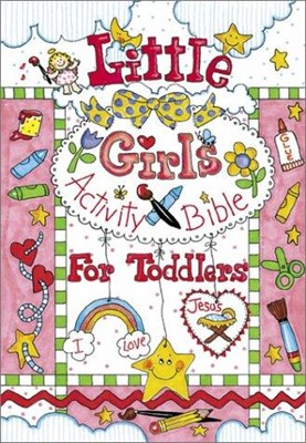 Little Girls Activity Bible for Toddlers (Hard Cover)
