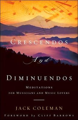 Crescendos And Diminuendos (Paperback)