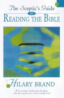 The Sceptics Guide to Reading the Bible (Paperback)