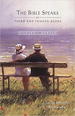Bible Speaks to Third and Fourth Agers (Paperback)