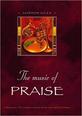 The Music of Praise (Hard Cover)