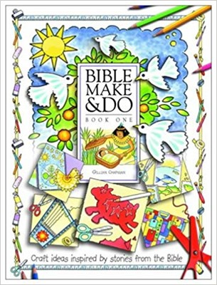 Bible Make and Do: Book 1 (Paperback)