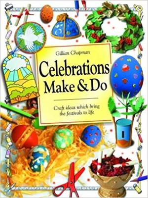 Celebrations Make and Do (Paperback)