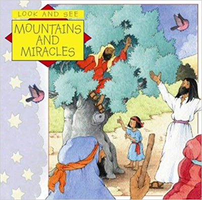Mountains and Miracles (Paperback)