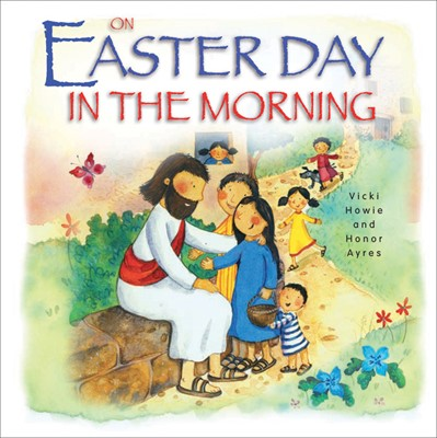 On Easter Day in the Morning (Hard Cover)