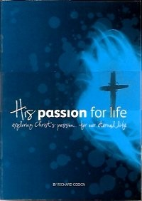 His Passion for Life (Tracts)