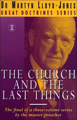The Church and the Last Things (Paperback)