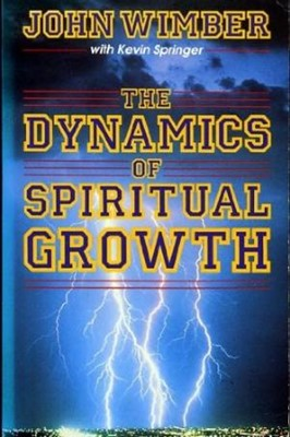 The Dynamics of Spiritual Growth (Paperback)