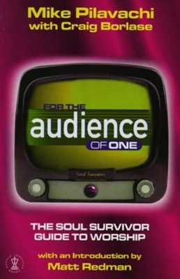 For the Audience of One (Paperback)