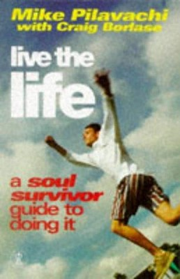 Live the Life (Paperback)