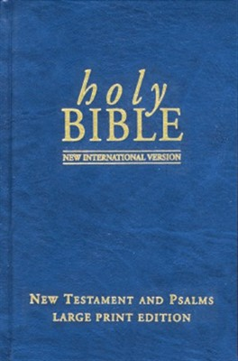 NIV Large Print New Testament and Psalms (Hard Cover)