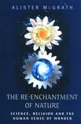 The Re-Enchantment of Nature (Paperback)