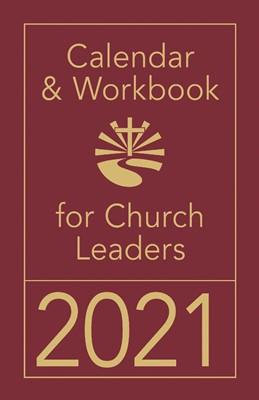 Calendar & Workbook for Church Leaders 2021 (Calendar)
