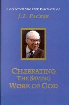 Celebrating the Saving Work of God (Hard Cover)