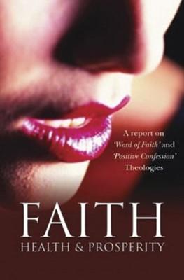 Faith, Health and Prosperity (Paperback)