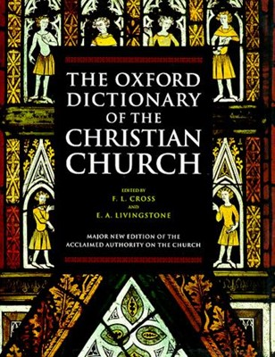 The Oxford Dictionary of the Christian Church (Hard Cover)