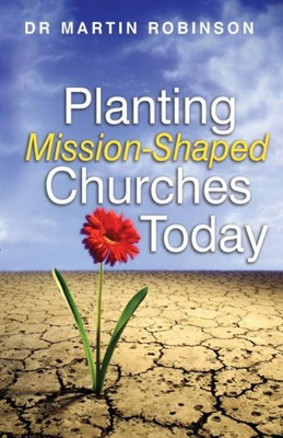 Planting Mission-Shaped Churches Today (Paperback)