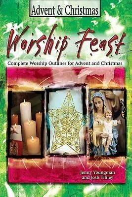 Worship Feast: Advent and Christmas (Paperback)