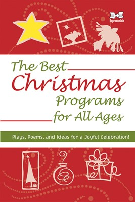 The Best Christmas Programs for All Ages (Paperback)