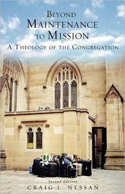 Beyond Maintenance to Mission (Paperback)