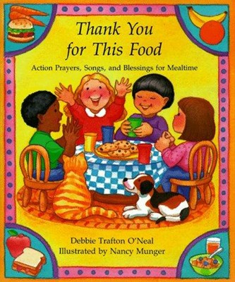 Thank You for This Food (Paperback)